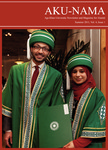 AKU-NAMA : Summer 2011, Volume 4, Issue 1 by Aga Khan University Alumni Association