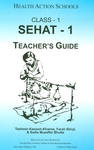 Sehat-1: Class 1: Teacher's guide by Tashmin Kassam-Khamis, Farah Shivji, and Sadia Muzaffar Bhutta