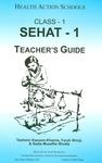 Sehat-1: Class 1: Teacher's guide