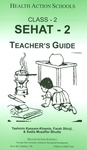 Sehat-2: Class 2: Teacher's guide by Tashmin Kassam-Khamis, Farah Shivji, and Sadia Muzaffar Bhutta