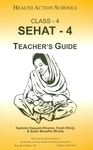 Sehat-4: Class 4: Teacher's guide by Tashmin Kassam-Khamis, Farah Shivji, and Sadia Muzaffar Bhutta