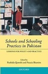 Schools and schoolings practices in Pakistan: Lessons for policy and practice