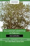 Educational leadership in Pakistan : Ideals and realities
