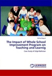 The impact of whole school improvement program on teaching and learnig : Case study of Gilgit-Baltistan
