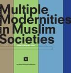 Multiple modernities in Muslim societies