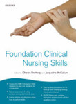 Foundation clinical nursing skills by Charles Docherty and Jacqueline McCallum