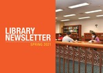 Library Newsletter : Spring 2021 by Office of the University Librarian