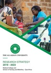 Research Strategy 2019-2023 : Medical College and School of Nursing & Midwifery - East Africa