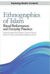 Volume 3: Ethnographies of Islam : Ritual Performances and Everyday Practices by Baudouin Dupret, Thomas Pierret, Paulo G. Pinto, and Kathryn Spellman-Poots