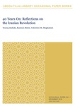 40 Years On: Reflections on the Iranian Revolution by Sevgi Adak, Touraj Atabaki, Kamran Matin, and Valentine M. Moghadam