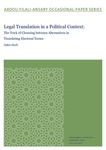 Legal Translation in a Political Context: The Trick of Choosing between Alternatives in Translating Electoral Terms by Zakia Deeb