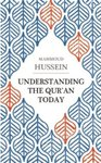 Understanding the Qur'an Today by Mahmoud Hussein and David Bond